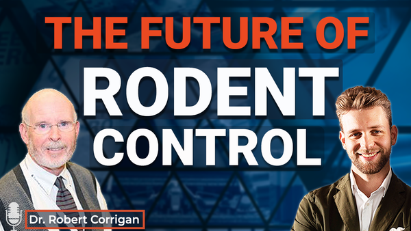 Ep.13 The Future of rodent control with Dr. Robert Corrigan