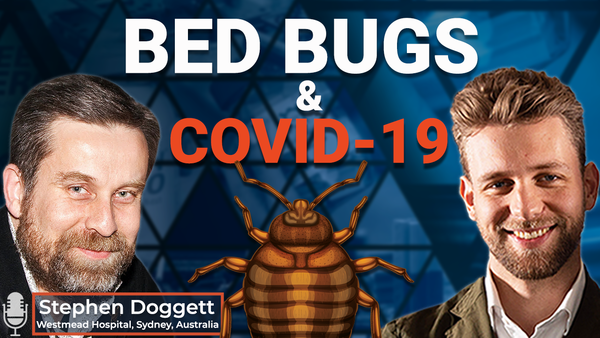 Ep.18 Bed Bugs and Covid 19
